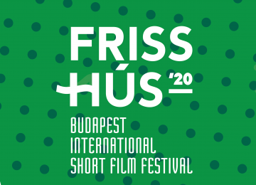 Friss Hús Budapest International Short Film Festival Postponed