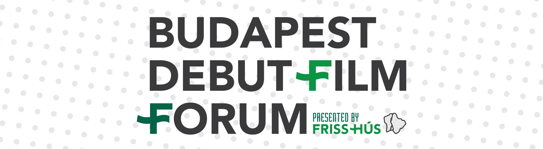 Két magyar projekt a Budapest Debut Film Forumon