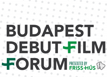 Two Hungarian projects amongst the Budapest Debut Film Forum finalists